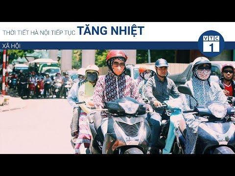 Thời tiết Hà Nội tiếp tục tăng nhiệt | VTC1 - Thời lượng: 51 giây.