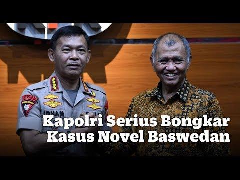 Kapolri Serius Bongkar Kasus Novel Baswedan