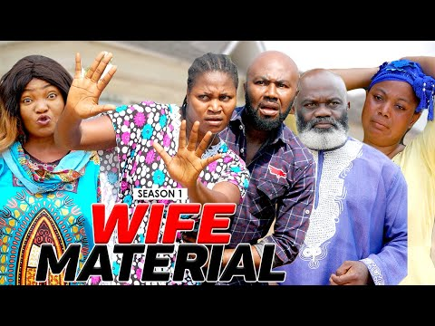WIFE MATERIAL 1 - LATEST NIGERIAN NOLLYWOOD MOVIES