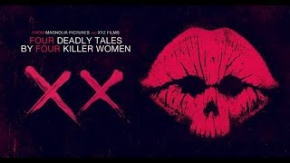 Nonton REVIEW: XX (2017) Film Subtitle Indonesia Streaming Movie Download