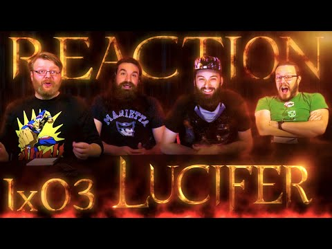 "Lucifer 1x3 REACTION!! ""The Would-Be Prince of Darkness"""