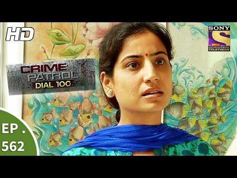 Crime Patrol Dial 100 - क्राइम पेट्रोल - Malad Murder Case Part 1 - Ep 562 - 2nd August, 2017