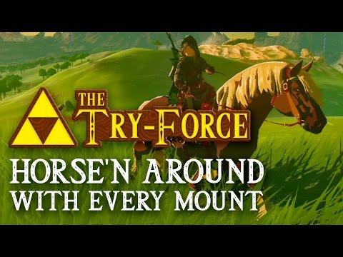 Horse'n Around With Every Mount - Zelda Breath of the Wild The Try Force (видео)