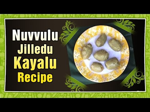 Nuvvulu Jilledu Kayalu | Aaha Emi Ruchi | Sweet Recipes in Telugu