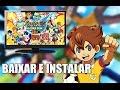 Baixar e Instalar Inazuma Eleven Go Strikers 2013 - Atualizado