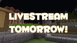 LIVESTREAM TOMORROW! - Info