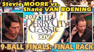 Derby City Classic - Final Rack Of 9-Ball Final Match: Stevie Moore Vs. Shane Van Boening