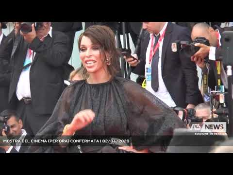 MOSTRA DEL CINEMA (PER ORA) CONFERMATA | 02/04/2020
