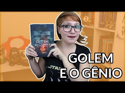 Golem e o Gênio (Helene Wecker) | Review #12