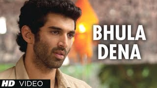 Bhula Dena Mujhe - Video Song - Aashiqui 2