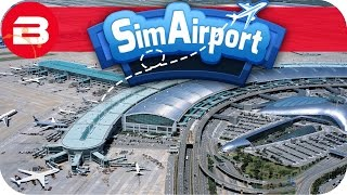 SIM AIRPORT Gameplay - SEASON FINALE! Lets Play SIMAIRPORT Alpha #17