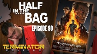 Video Half in the Bag: Episode 90 - Terminator: Genisys MP3, 3GP, MP4, WEBM, AVI, FLV Mei 2018