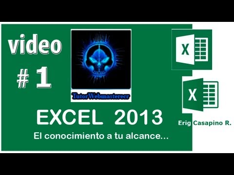 TUTORIAL EXCEL 2013 - INTRODUCCION - VIDEO 1