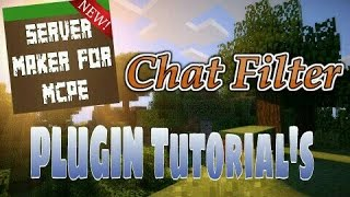 This video explains how to use the Chat Filter plugin featured in Server Maker for Minecraft PE, the #1 app to create your own MCPE Server.You can find the application here: Android:https://play.google.com/store/apps/details?id=com.bawztech.mcpeservermakerApple/IOS:https://itunes.apple.com/us/app/server-maker-for-minecraft-pe/id1138832899?mt=8This video was sponsored by one of our users, SnowDriven.You guys should definitely check his channel out it can be found here: https://www.youtube.com/channel/UCzWVOup-HVORNT_XhJm_6CAThe game you see featured in this video is Minecraft: Pocket Edition, this game is published by Mojang, a company owned by Microsoft. We do not have any affiliation with them, nor are we endorsed with them. This video exists for informational purposes only.The game you see featured in this video is Minecraft: Pocket Edition, this game is published by Mojang, a company owned by Microsoft. We do not have any affiliation with them, nor are we endorsed with them. This video exists for informational purposes only.