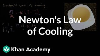 Newton's Law of Cooling | First order differential equations | Khan Academy