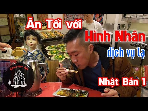 Thử đi ăn tối với Hình Nhân [Nhật Bản 1] - Thời lượng: 27 phút.