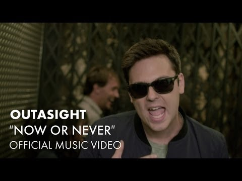 Outasight - Now Or Never [Official Music Video]