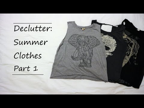 Declutter With Me || Summer Clothes Part 1