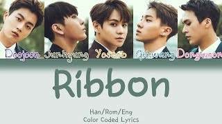 Video BEAST - Ribbon (리본) [HAN|ROM|ENG Color Coded Lyrics] MP3, 3GP, MP4, WEBM, AVI, FLV Juli 2018