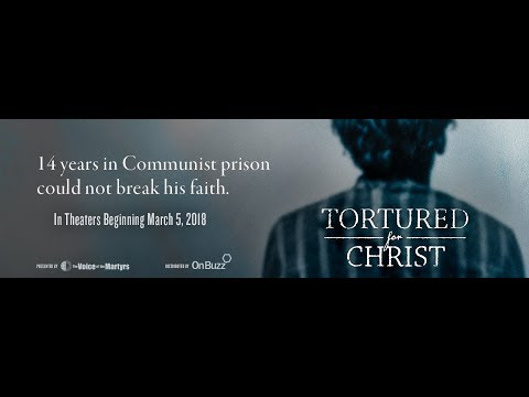 Tortured For Christ [The Movie]  - Official Trailer #1