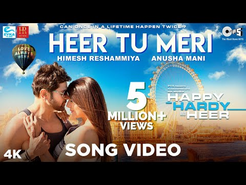 Heer Tu Meri Official Song - Happy Hardy And Heer | Himesh Reshammiya & Sonia Mann | Anusha Mani