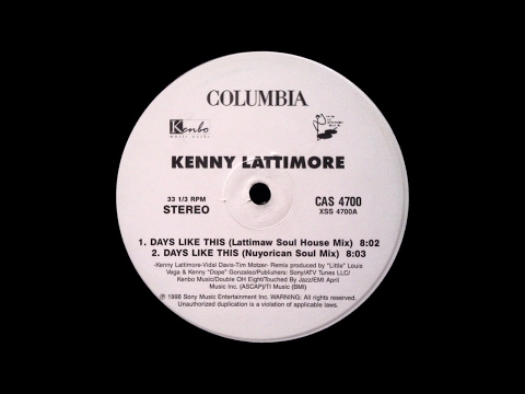 Kenny Lattimore - Days Like This Days Like This (Lattimaw Soul House Mix)