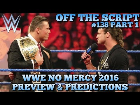 WWE No Mercy 2016 Preview, Predictions & Full Card Analysis - WWE Off The Script #138 Part 1