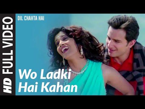 Video Wo Ladki Hai Kahan [Full Song] Dil Chahta Hai download in MP3, 3GP, MP4, WEBM, AVI, FLV January 2017