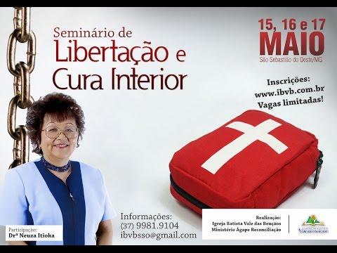 Seminário de Cura e Libertação - IBVB São Sebastião do Oeste