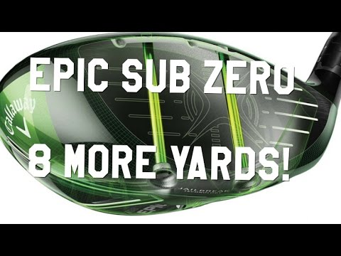 Callaway Epic SUB ZERO 2017 Driver Review | Golf