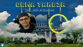 GEMA TAKBIR Ust.Jefri Al Buchori Video