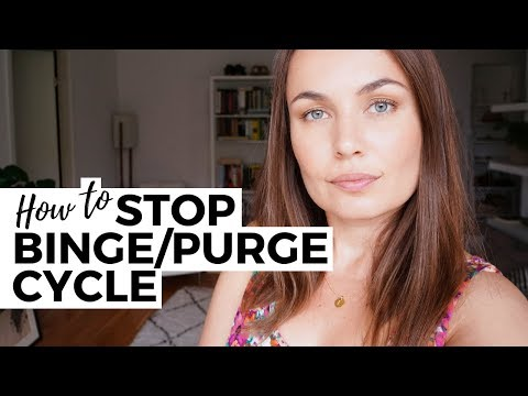 How To Stop Binge Purge Cycle // Bulimia Recovery