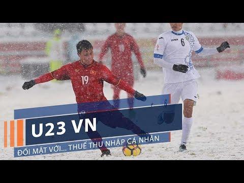 U23 VN đối mặt với... thuế thu nhập cá nhân | VTC1 - Thời lượng: 42 giây.