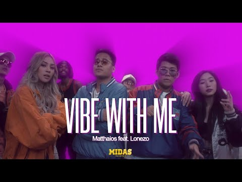 Matthaios - Vibe With Me (Official Music Video) ft. Lonezo