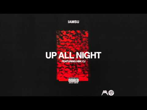 "IAMSU! Ft. isthatCJ - ""Up All Night"" (Audio) видео"