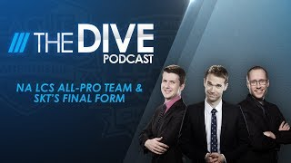 This week on The Dive the gang are going deep on the NA LCS All-Pro team, LCK Playoffs, and their Quarterfinals predictions for...