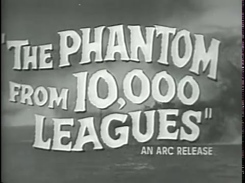 The Phantom from 10,000 Leagues - Trailer