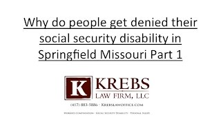 Why do people get denied their social security in Springfield Missouri part 1