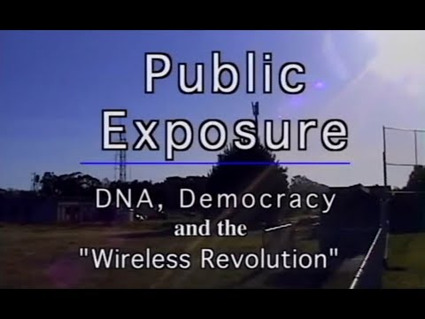 PUBLIC EXPOSURE: DNA, Democracy and the 'Wireless Revolution'  (YouTube)