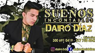 Download Lagu Tu mi princesa - Dairo Diaz - Sueños incontables Mp3