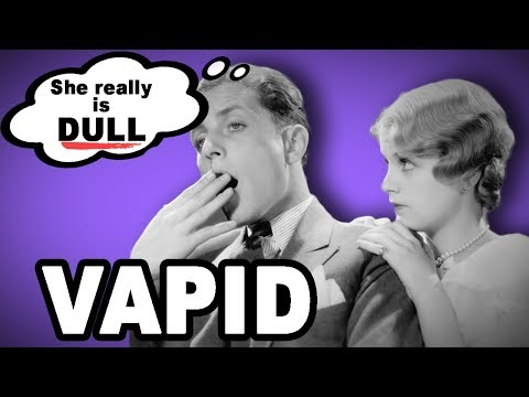 😑 Learn English Words: VAPID - Meaning, Vocabulary with Pictures and Examples