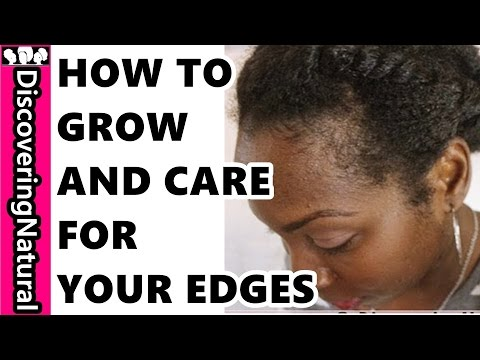 How to Care for Your Edges and How To Grow Your Edges Natural Hair (видео)