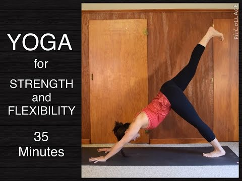Yoga Flow for Strength and Flexibility – 35 minutes
