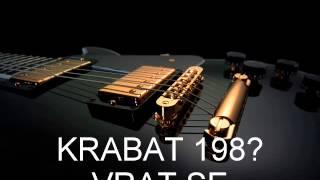 Video KRABAT - Vrať se