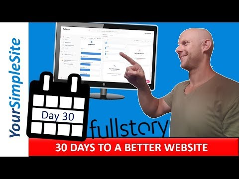 30 Days to a Better Website: Day 30 – Use full story so you know what's happening