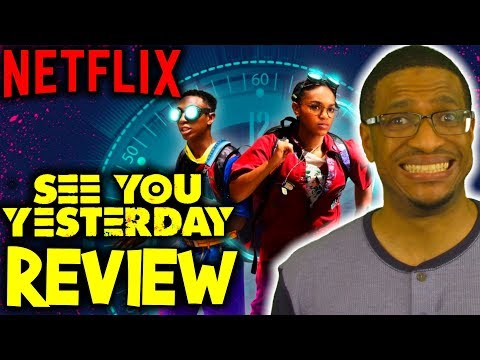 See You Yesterday NETFLIX - Movie Review