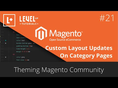 Magento Tutorials (Part 51) – Theming Magento 21 – Custom Layout Updates On Category Pages