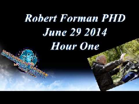 Robert Forman Enlightenment on The Hundredth monkey Radio June 29 2014 Hour One