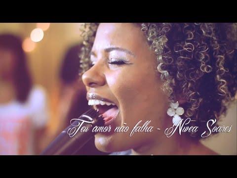 Teu amor não falha – Nivea Soares – versão ao vivo em Studio