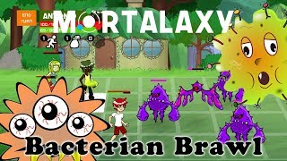 Mortalaxy - Bacterian Brawl